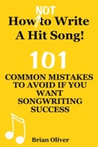 """HOW [NOT] TO WRITE A HIT SONG! - 101 COMMON MISTAKES TO AVOID IF YOU WANT SONGWRITING SUCCESS"" is available from Amazon as a paperback and also as an eBook from Amazon's Kindle Store, Apple's iTunes Store, Barnes and Noble's Nook store, and from KoboBooks.com."