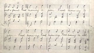 A portion of music manuscript for Happy Birthday's predecessor, 'Good Morning to All' (courtesy of University of Louisville).